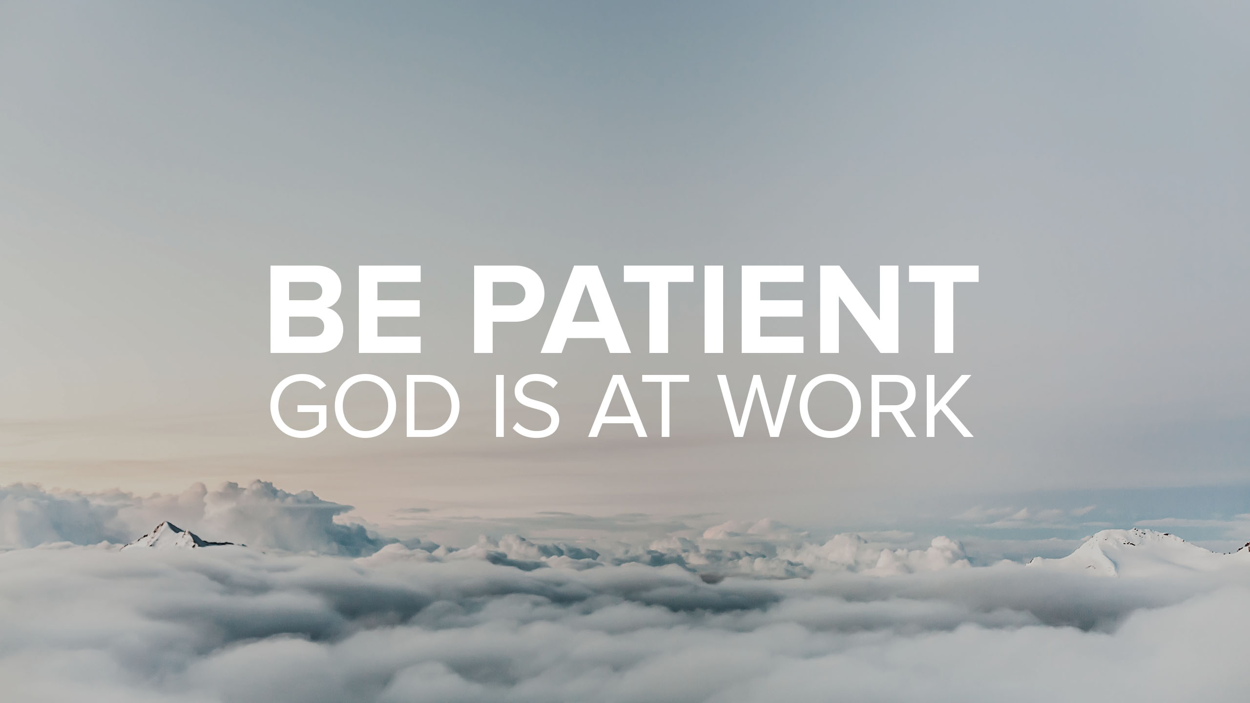 Be patient - Christian news, views and interviews